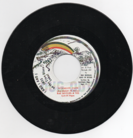 Ras Michael & The Sons Of Negus - Numbered Days / Dub 460 ADD Years (Zion Disco / Dug Out) UK 7""